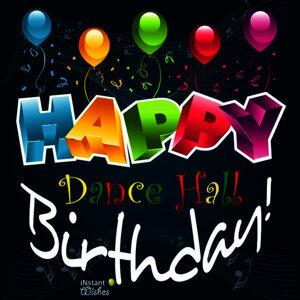 Happy Birthday: Dancehall, Vol. 7