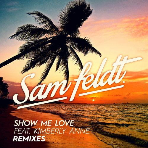 Show Me Love - EDX Remix / Radio Edit