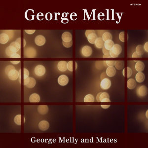 George Melly and Mates