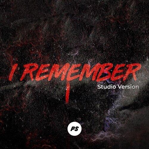 I Remember - Studio Version