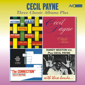 Three Classic Albums Plus: Patterns of Jazz / Performing Charlie Parker Music / The Connection Original Score (Remastered)