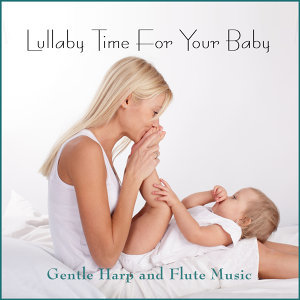 Lullaby Time for Your Baby