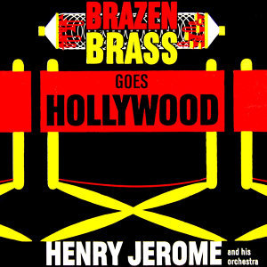 Brazen Brass Goes Hollywood