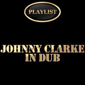 Johnny Clarke in Dub Playlist
