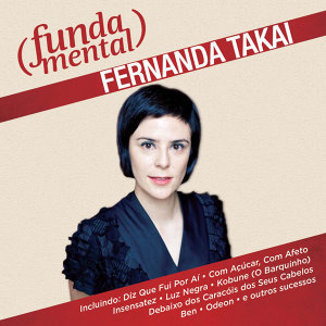 Fundamental - Fernanda Takai