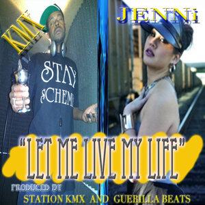 Let Me Live My Life (feat. Jenni)