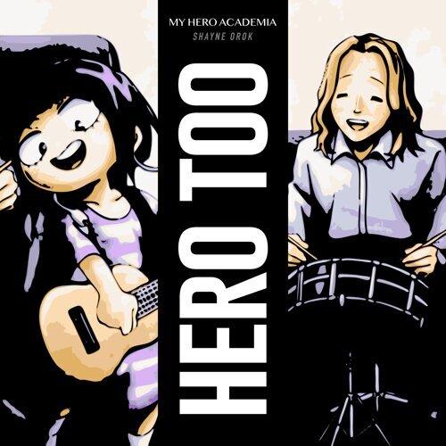 Hero Too (My Hero Academia)