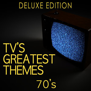 Tv's Greatest Themes: 70's (Deluxe Edition)