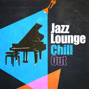 Jazz Lounge Chill Out
