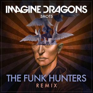 Shots - The Funk Hunters Remix