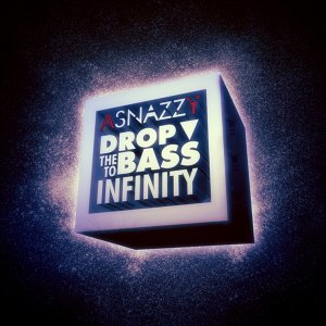 Drop The Bass To Infinity