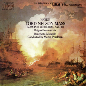 Haydn: Lord Nelson Mass (Mass In D Minor, HOB. XXII: 11)