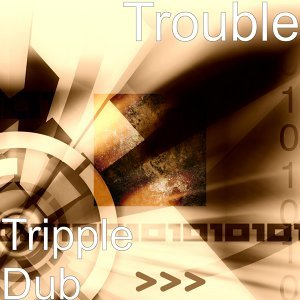 Tripple Dub