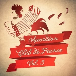 Accordéon Club de France, Vol. 3