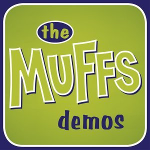 The Muffs Demos