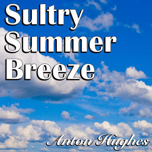 Sultry Summer Breeze