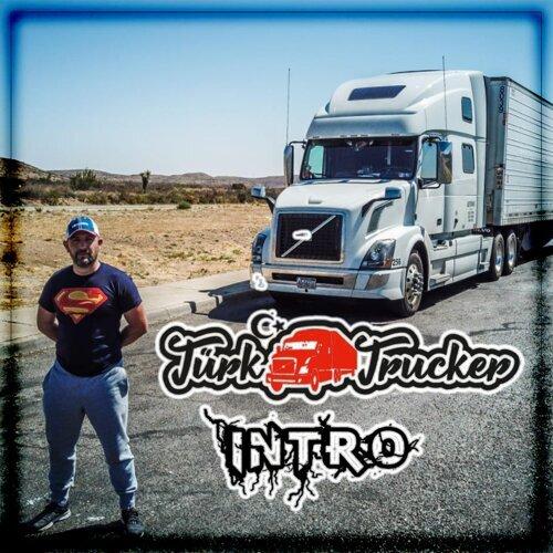 Turk Trucker Intro