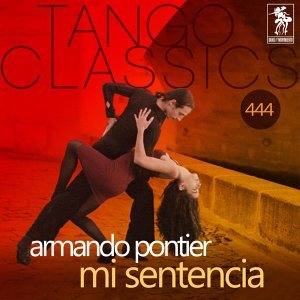 Mi sentencia - Historical Recordings