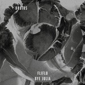 Fliflu / Bye Julia