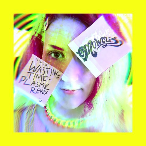 Wasting Time - Plasmic Remix