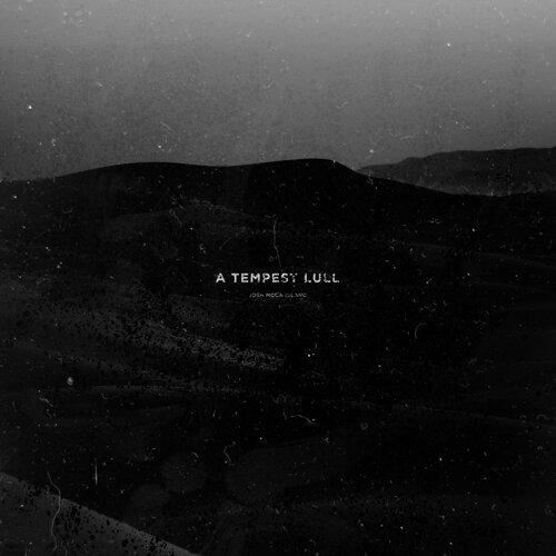 A Tempest Lull