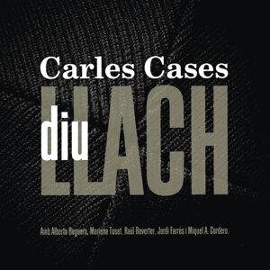 Carles Casas Diu Llach
