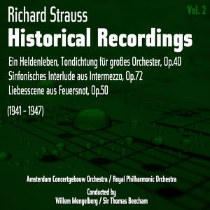 Richard Strauss: Historical Recordings, Volume 2 (1941 - 1947)