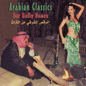 Arabian Classics for Belly Dance