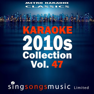 Karaoke 2010s Collection, Vol. 47