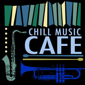 Chill Music Cafe