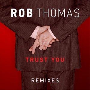 Trust You - Remixes
