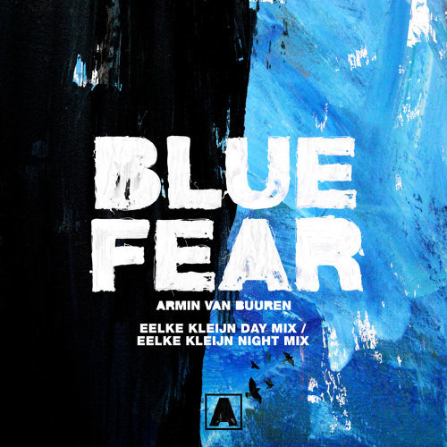 Blue Fear - Eelke Kleijn Day Mix / Eelke Kleijn Night Mix