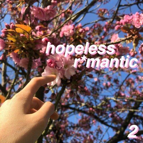 Hopeless R*mantic