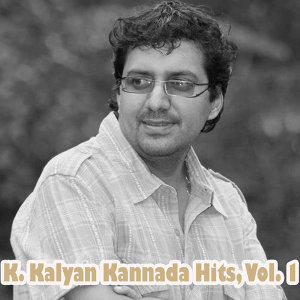 K. Kalyan Kannada Hits, Vol. 1