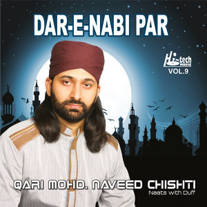Dar-E-Nabi Par, Vol. 9 - Islamic Naats