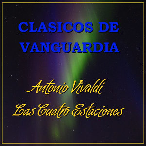 Clásicos de Vanguardia Antonio Vivaldi
