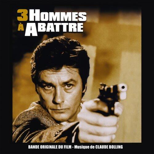 3 hommes à abattre - Bande originale du film avec Alain Delon