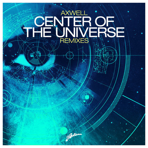 Center of The Universe - Remixes