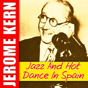 Jazz and Hot Dance in Spain