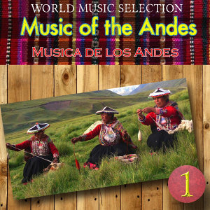 World Music Selection, Music Of The Andes 1