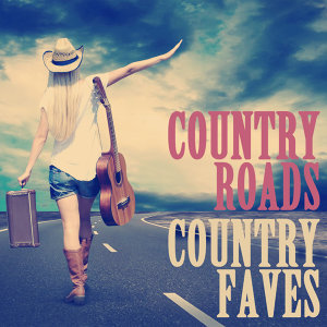 Country Roads, Country Faves