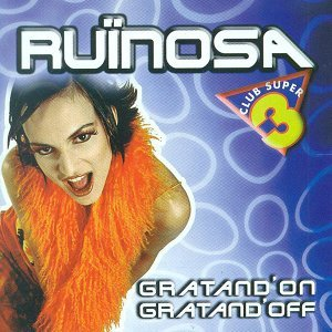 Ruïnosa: Gratand'on Gratand'off
