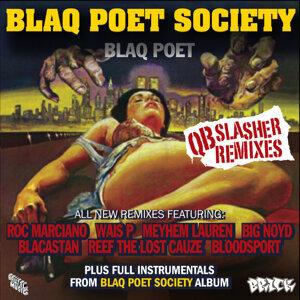 Blaq Poet Society - QB Slasher Remixes