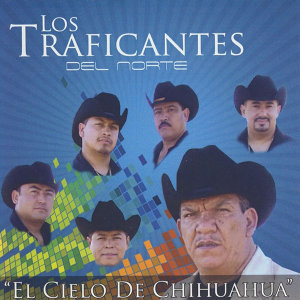 El Cielo de Chihuaha