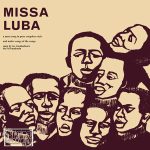 Missa Luba (Original Soundtrack Recording)