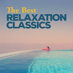 The Best Relaxation Classics