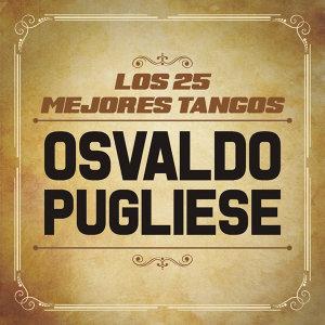 Los 25 Mejores Tangos De