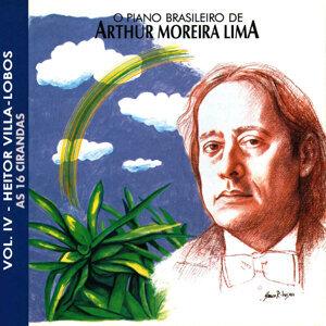 O Piano Brasileiro de Arthur Moreira Lima, Vol.4 - Heitor Villa Lobos