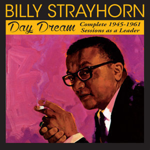 Day Dream: Complete 1945 - 1961 Sessions as a Leader