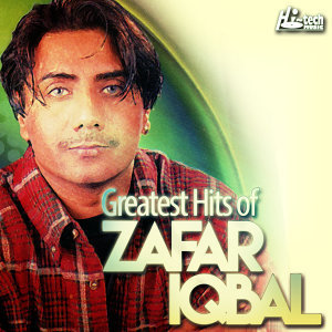 Greatest Hits of Zafar Iqbal